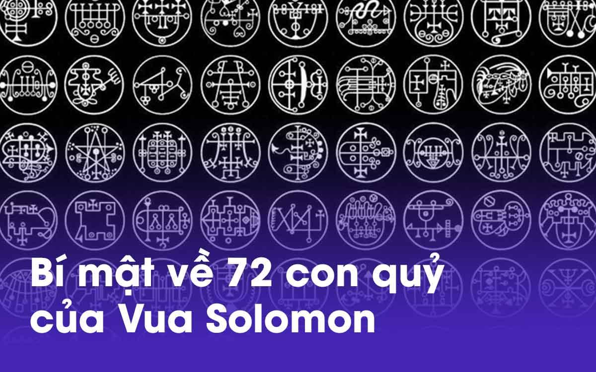 Bạn muốn biết bí mật về 72 con quỷ của vua solomon?